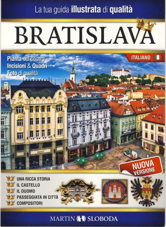 Bratislava obrázkový sprievodca TAL - Bratislava guida illustrata - Martin Sloboda