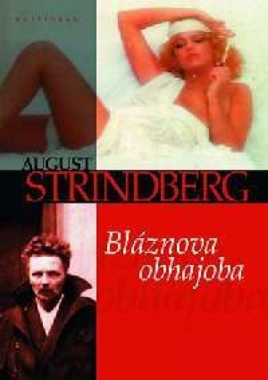 Bláznova obhajoba - August Strindberg