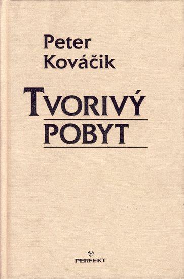 Kniha: Tvorivý pobyt (Peter Kováčik)