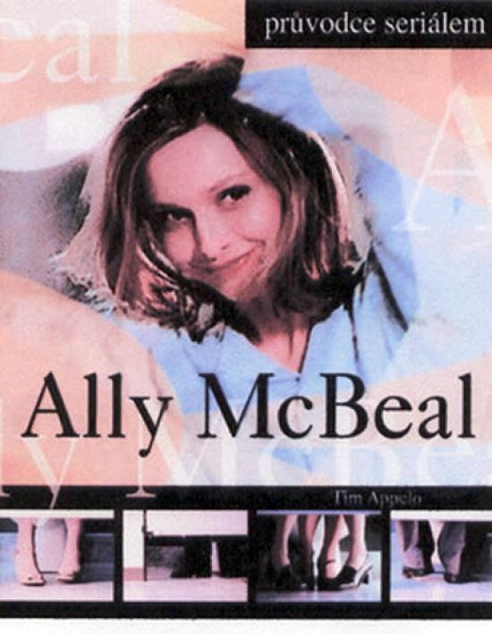 Kniha: Ally McBealová (Tim Appelo)