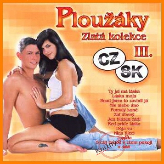 Ploužáky III. CD
