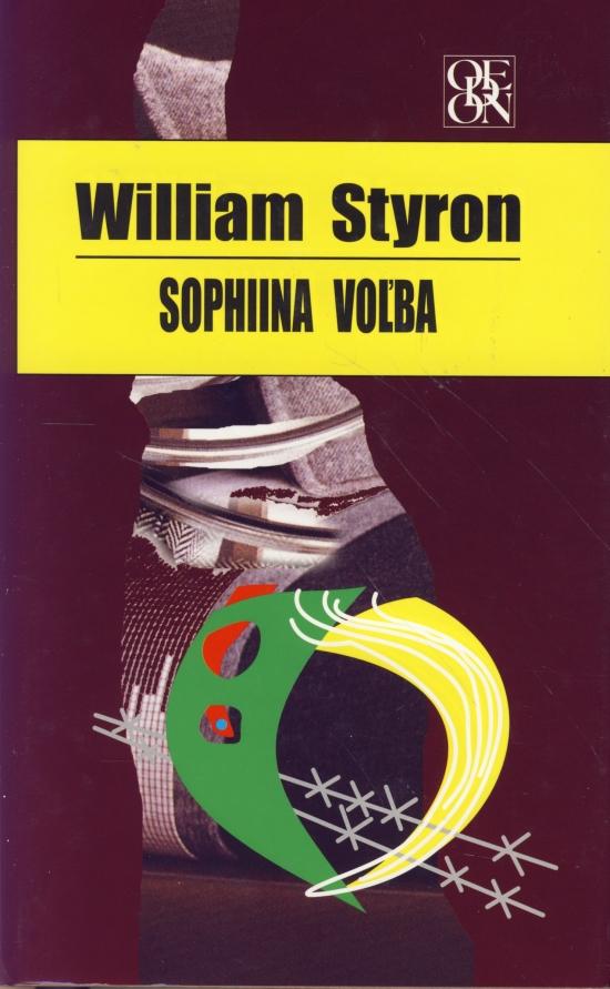 Kniha: Sophiina voľba (William Styron)