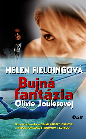 Kniha: Bujná fantázia Olivie Joulesovej (Helen Fielding)