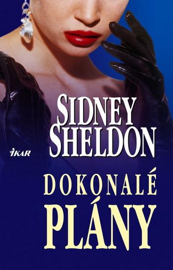 Kniha: Dokonalé plány (Sidney Sheldon)
