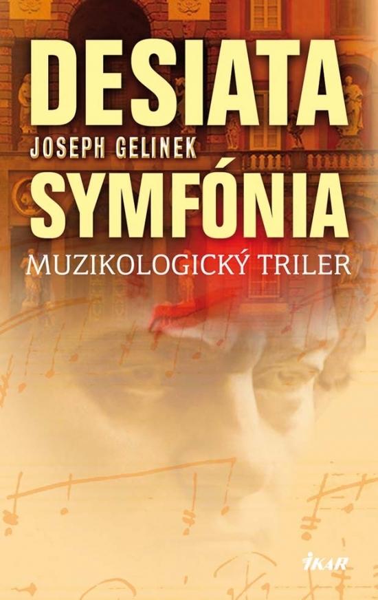 Desiata symfónia - Joseph Gelinek