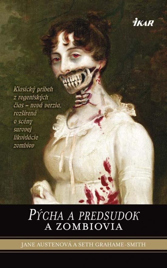 Kniha: Pýcha a predsudok a zombiovia (Jane Austen a Seth Grahame ...