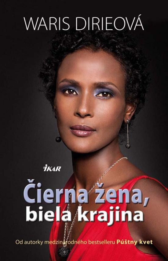 Čierna žena, biela krajina - Waris Dirieová
