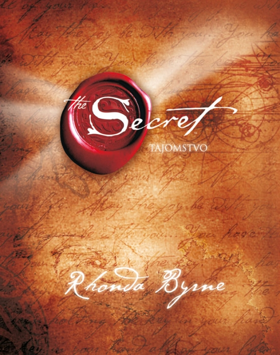 Tajomstvo - The Secret - Rhonda Byrne