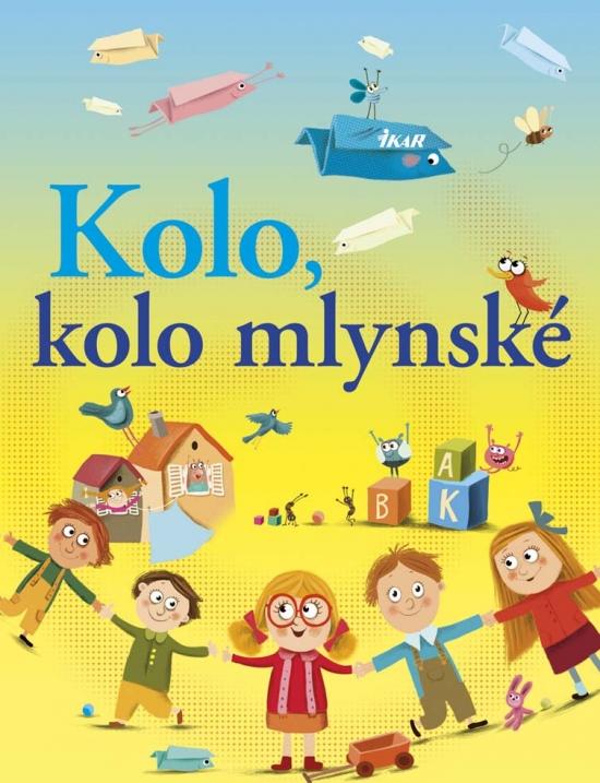 Kolo, kolo mlynské - Elena Slobodová