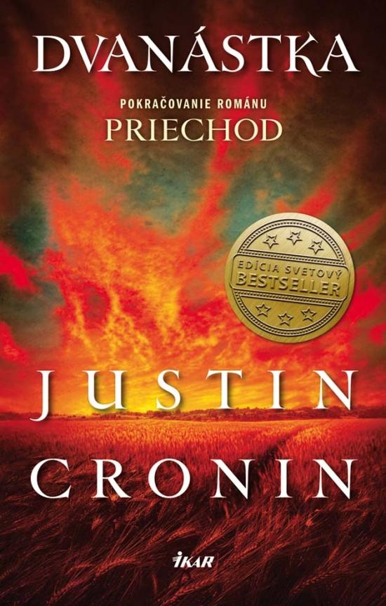 Dvanástka - Justin Cronin