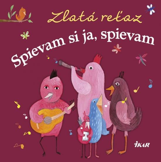 Zlatá reťaz (5): Spievam si ja, spievam - Elena Slobodová