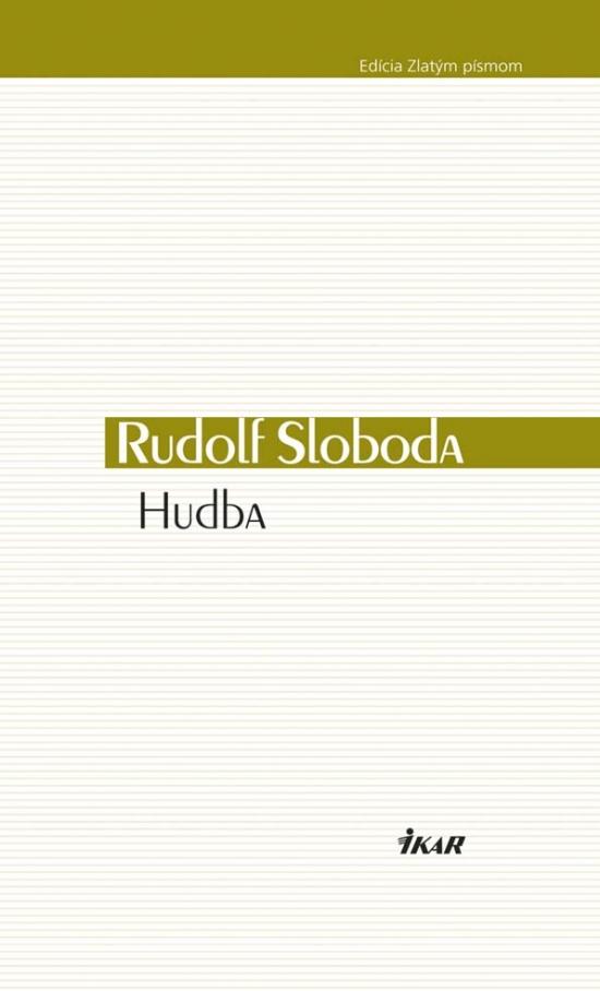Hudba - Rudolf Sloboda