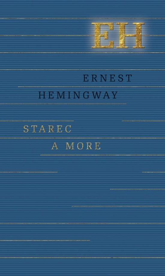 Starec a more - Ernest Hemingway