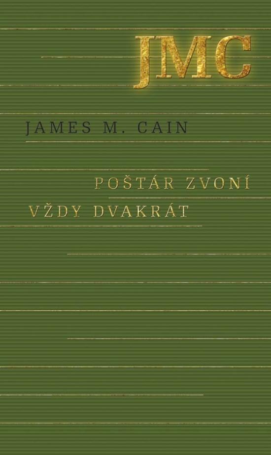 Poštár zvoní vždy dvakrát - James M. Cain