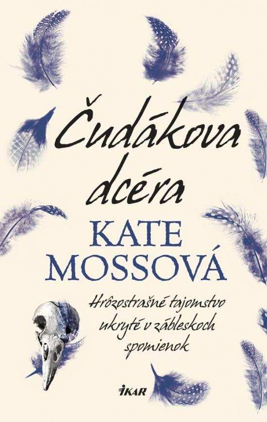 Čudákova dcéra - Kate Mossová