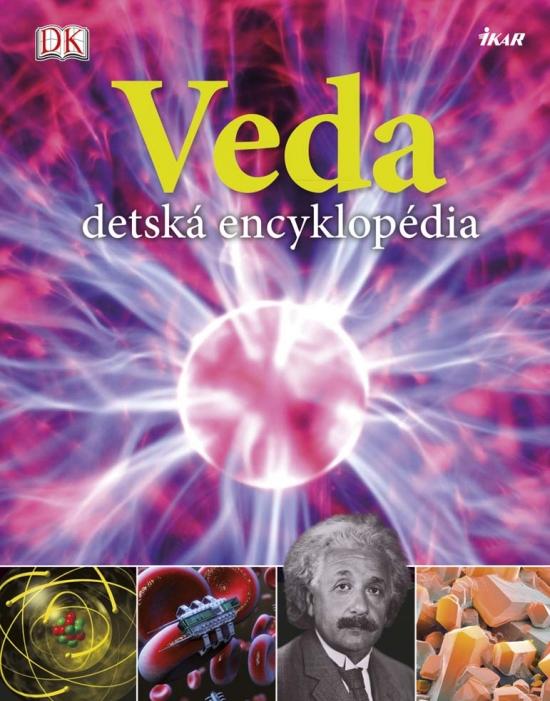 Veda - detská encyklopédia - Chris Woodford, Steve Parker