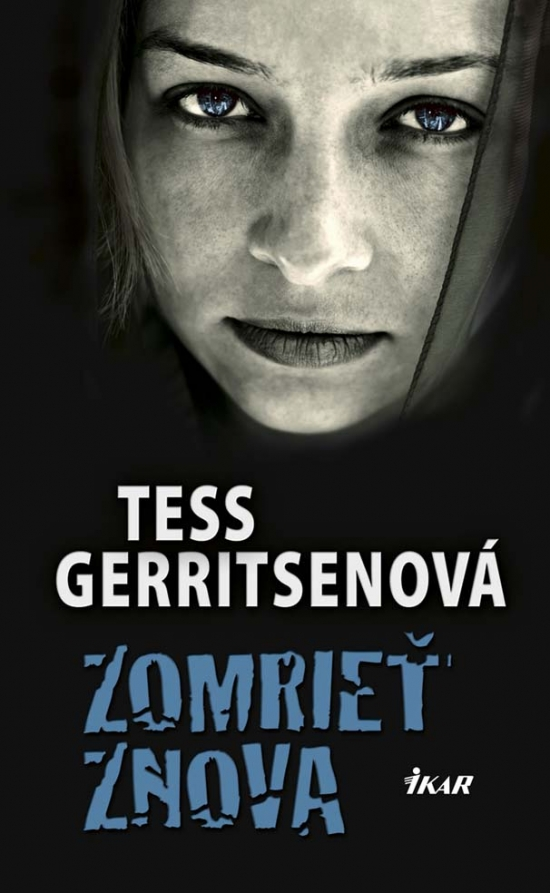 Zomrieť znova - Tess Gerritsenová