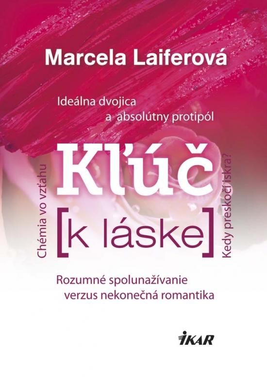 Kľúč k láske - Marcela Laiferová