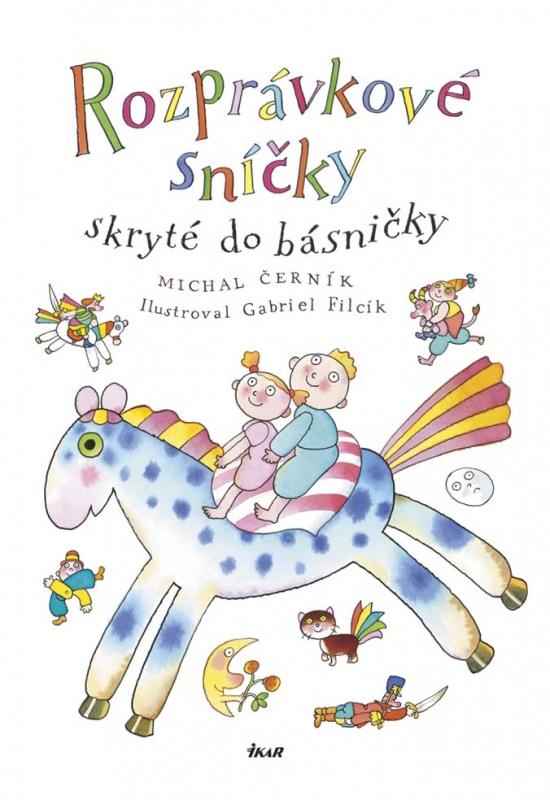 Rozprávkové sníčky skryté do básničky - Michal Černík