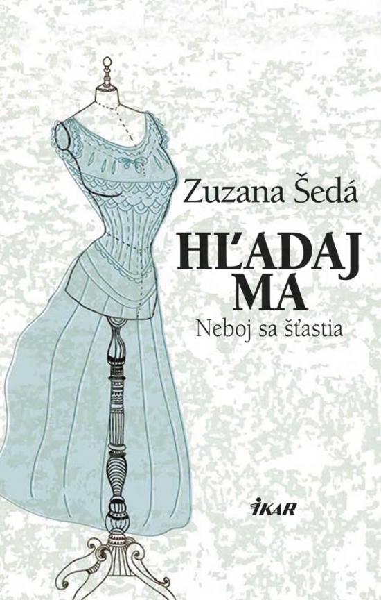 Hľadaj ma - Zuzana Šedá