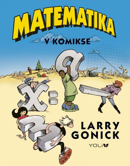Matematika v komikse - Larry Gonick