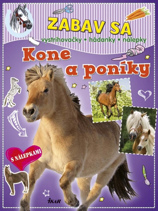 Zabav sa: Kone a poníky