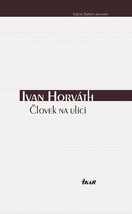 Človek na ulici - Ivan Horváth
