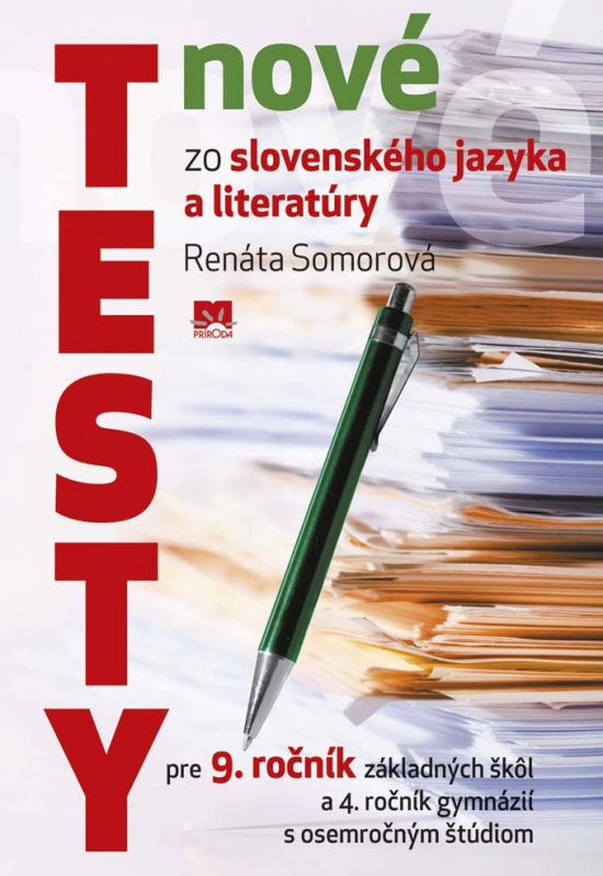 Nové testy zo slovenského jazyka a literatúry pre 9. roč. ZŠ