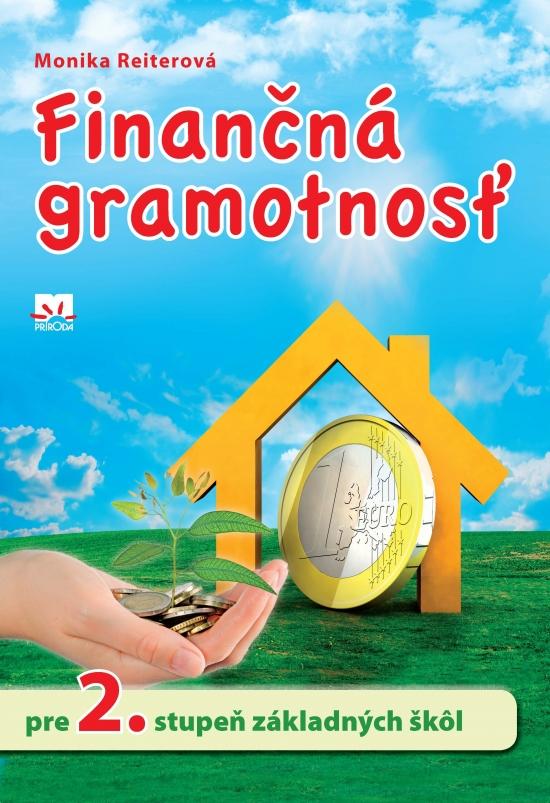 Finančná gramotnosť pre 2. stupeň ZŠ - Monika Reiterová