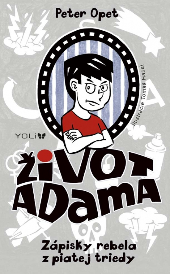 Život Adama - Zápisky rebela z piatej triedy