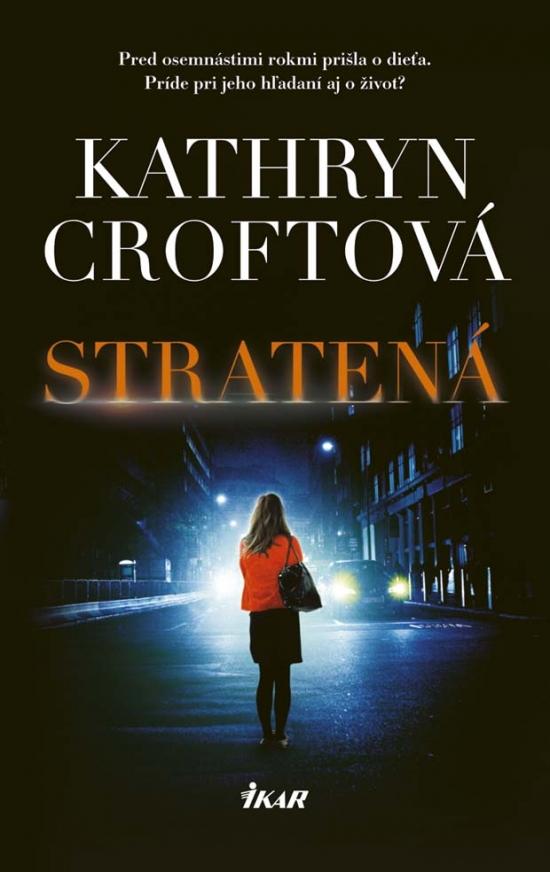 Stratená - Kathryn Croftová