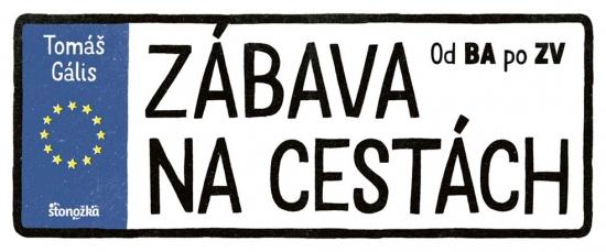 Zábava na cestách - Tomáš Gális