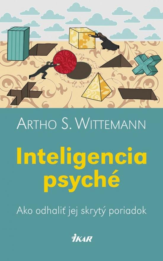 Inteligencia psyché - Artho S. Wittemann