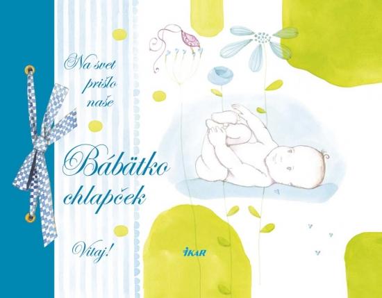 Na svet prišlo naše bábätko – Chlapček