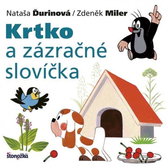 Krtko a zázračné slovíčka, 2. vydanie - Nataša Ďurinová, Zdeněk Miler