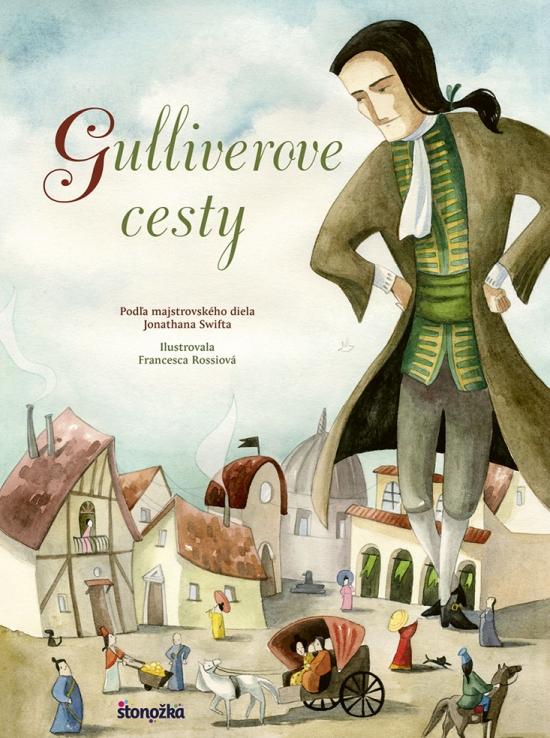 Gulliverove cesty - Jonathan Swift, Francesca Rossiová