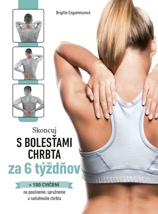Skoncuj s bolesťami chrbta za 6 týždňov