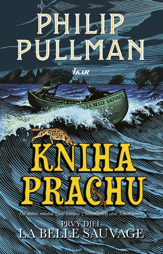Kniha Prachu - La Belle Sauvage - Philip Pullman