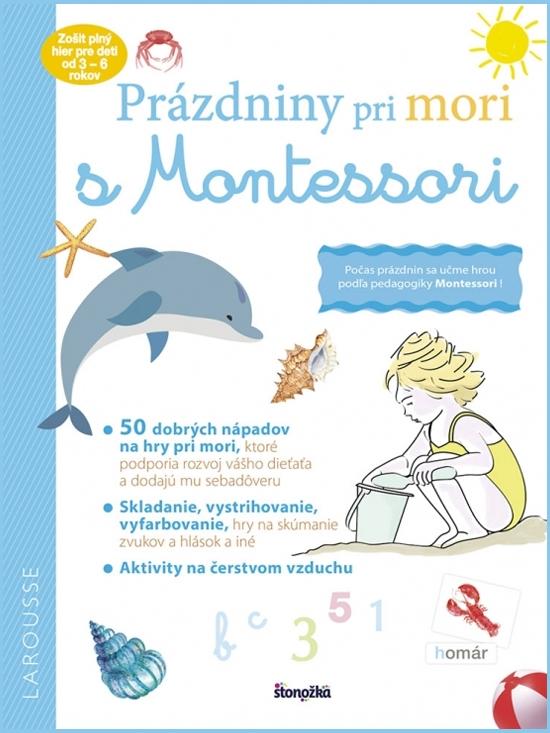 Prázdniny pri mori s Montessori - Laurie Daubaová
