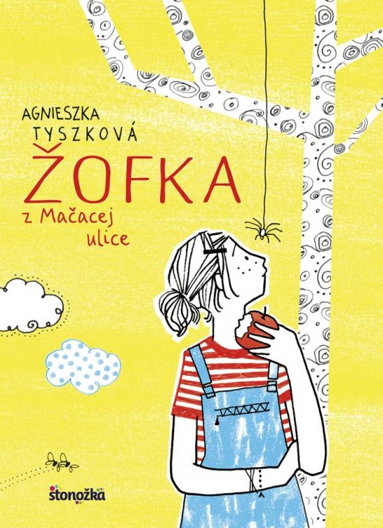 Žofka z Mačacej ulice 1 - Agnieszka Tyszková