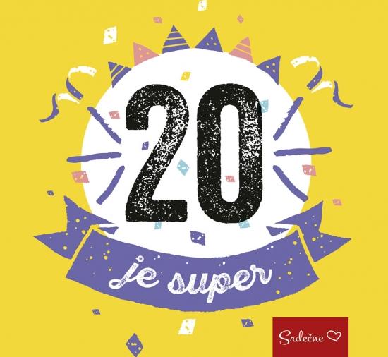 20 je super