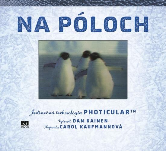 Na póloch – jedinečná technológia Photicular™ - Dan Kainen, Carol Kaufmannová