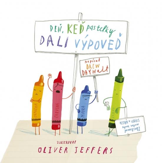 Deň, keď pastelky dali výpoveď - Drew Daywalt, Oliver Jeffers