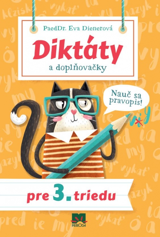 Diktáty a doplňovačky pre 3. triedu - Nauč sa pravopis!