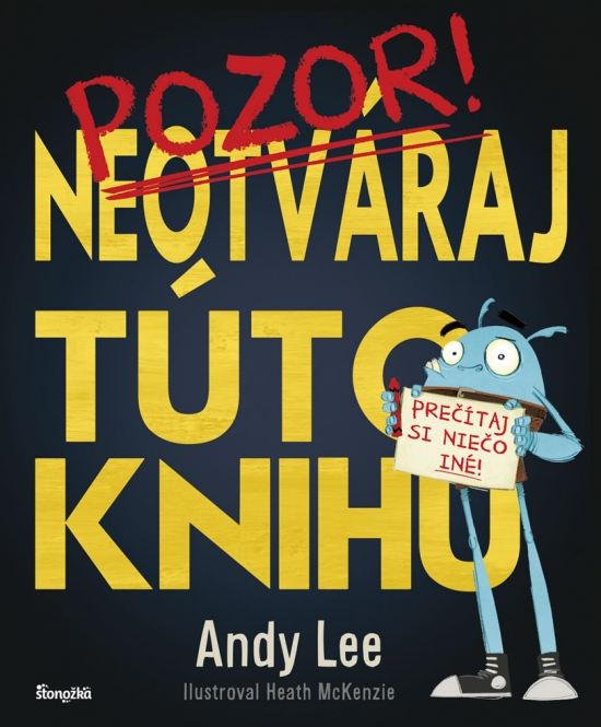 Neotváraj túto knihu - Andy Lee