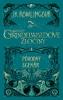 Obálka titulu Fantastické zvery: Grindelwaldove zločiny – pôvodný scenár