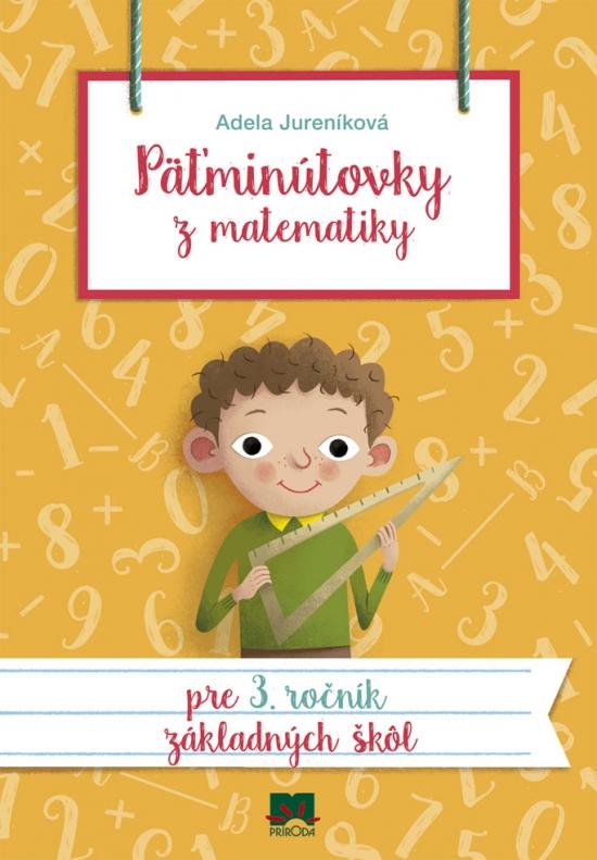 Päťminútovky z matematiky pre 3. ročník ZŠ, 2. vydanie