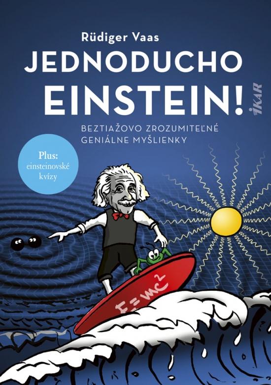 Jednoducho Einstein!