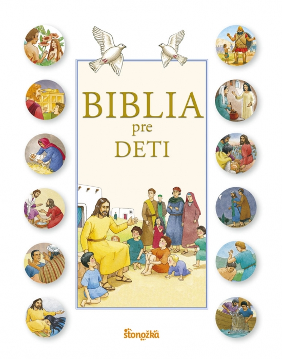 Biblia pre deti - Karine-Marie Amiot, F. Campagnac, Ch. Raimbault