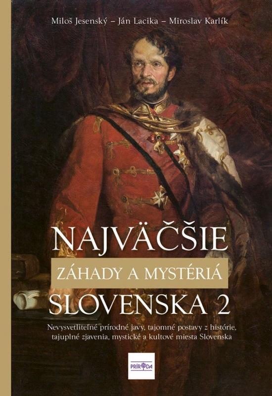 Najväčšie záhady a mystériá Slovenska II